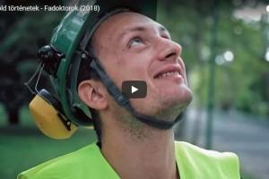 Fadoktorok - Kisfilm a fővárosi kertészek mindennapjaiból